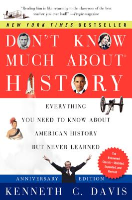 Don't Know Much About History By Davis, Kenneth C.