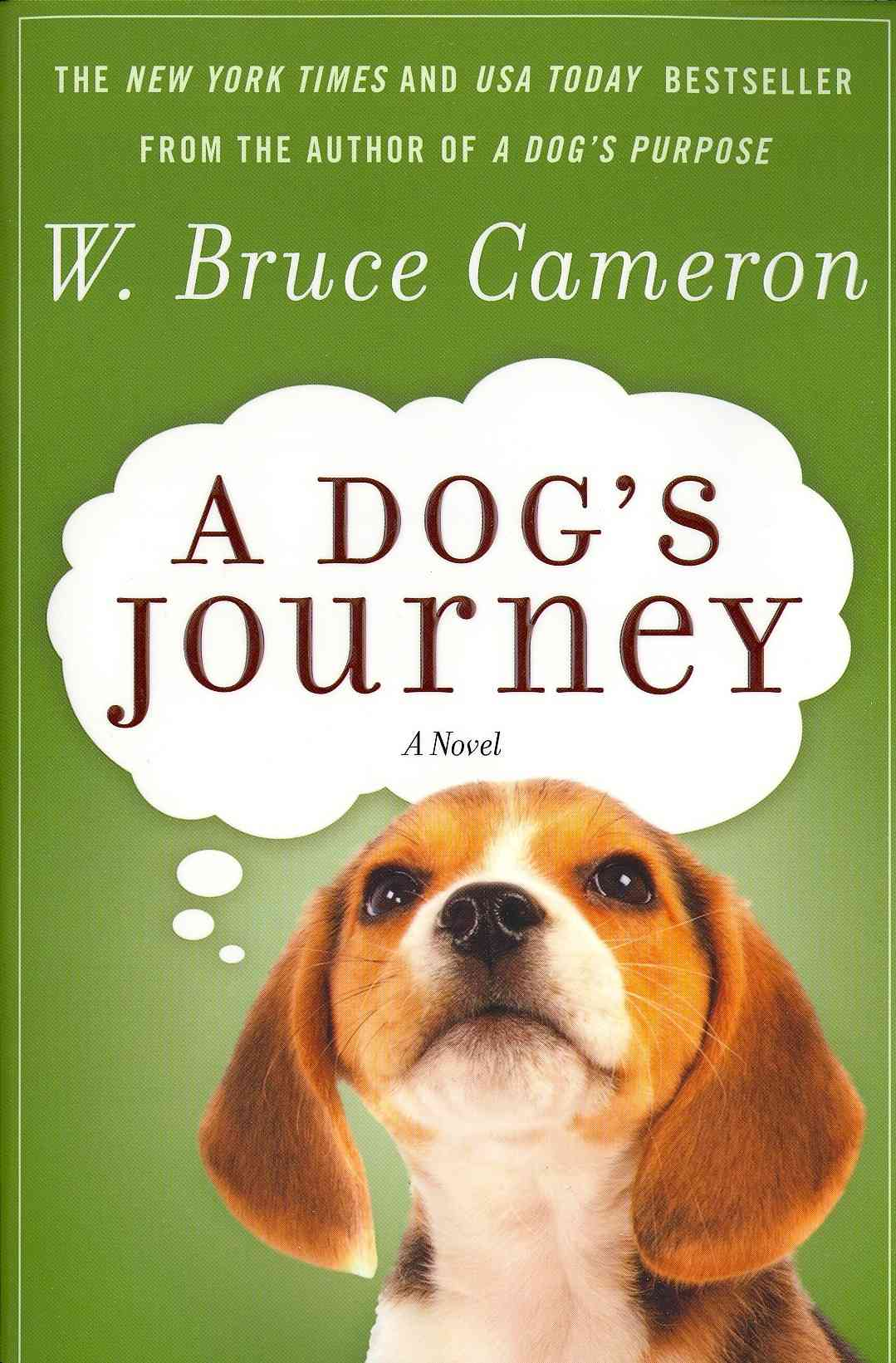 A Dog's Journey By Cameron, W. Bruce