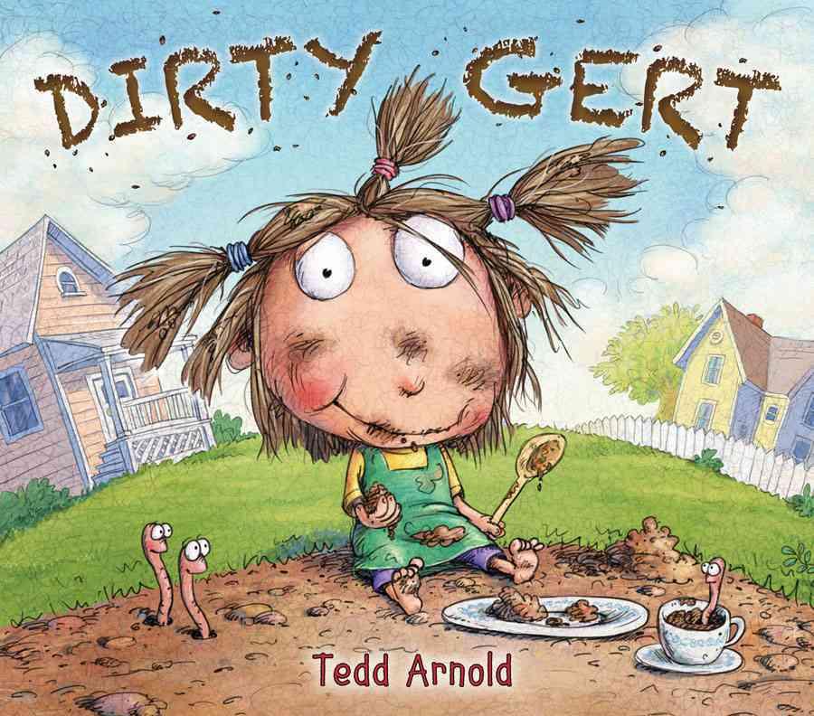 Dirty Gert By Arnold, Tedd/ Arnold, Tedd (ILT)