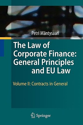 The Law of Corporate Finance By Mantysaari, Petri